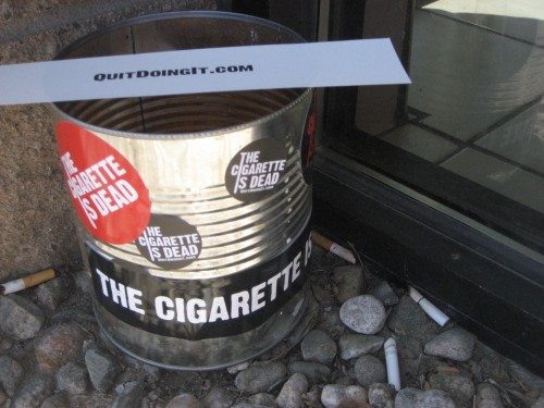 Great way to demonstrate that the cigarette is kickin' the bucket